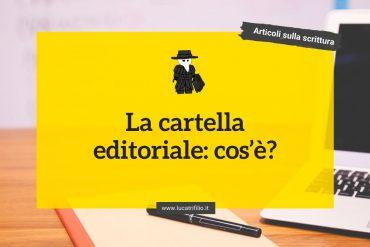 La cartella editoriale: cos'è?