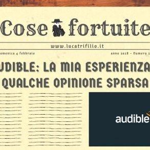 Audible: la mia esperienza e qualche opinione sparsa
