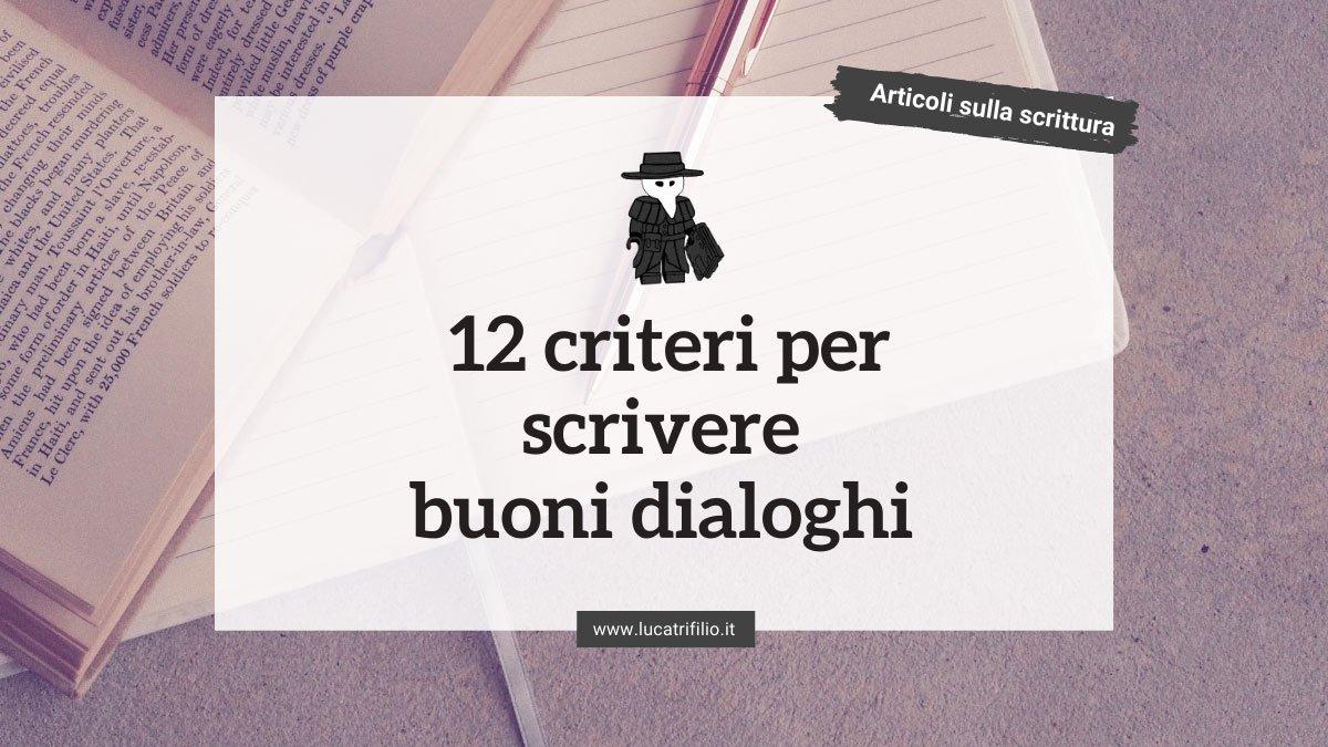 12 criteri per scrivere buoni dialoghi