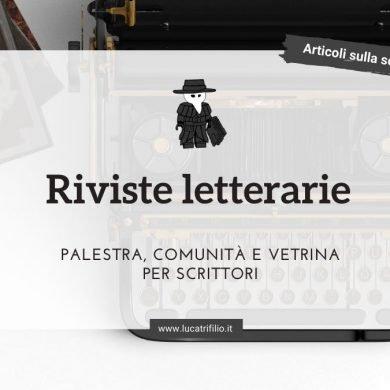 Riviste letterarie: palestra, comunità e vetrina
