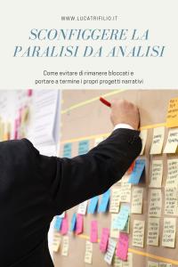 Sconfiggere la paralisi da analisi