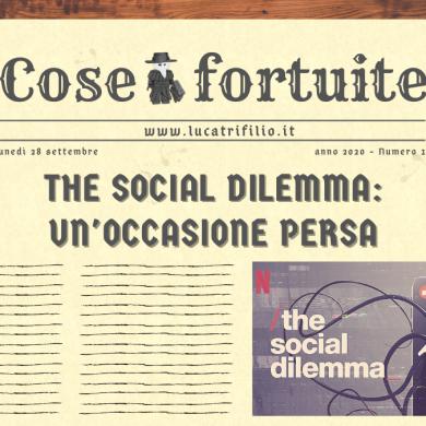 The social dilemma: un'occasione persa