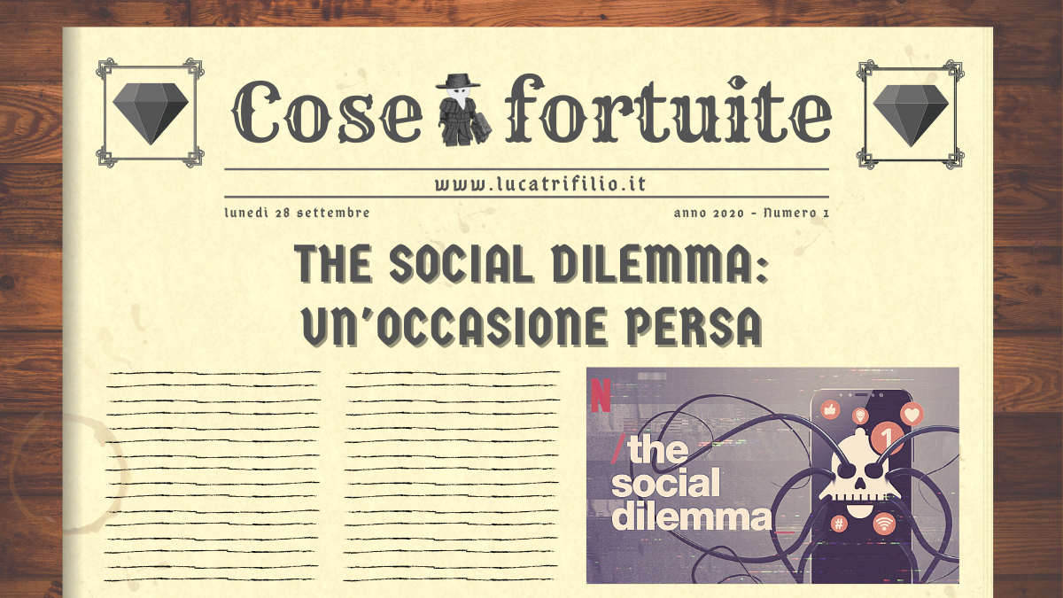 The social dilemma: un'occasione persa