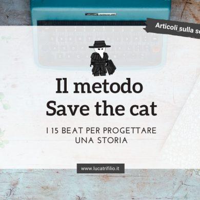 Metodi di progettazione di una storia: Save the cat